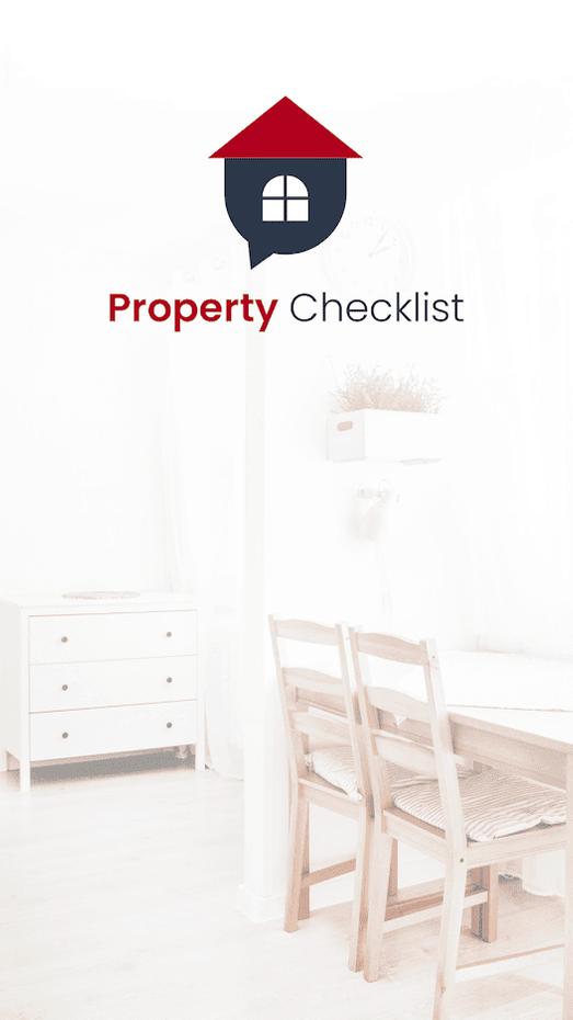 Screenshots - Property Checklist for Next Home