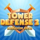 Tower Defense 2 - Kingdom Rush Game